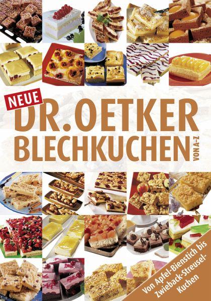 Neue Blechkuchen Von A Z Ebook Epub Von Dr Oetker Portofrei