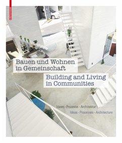 Bauen und Wohnen in Gemeinschaft / Building and...