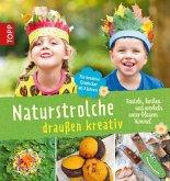 Naturstrolche draußen kreativ (eBook, PDF)