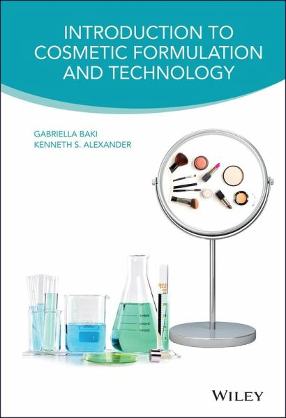 Introduction to Cosmetic Formulation and Technology (eBook, PDF)