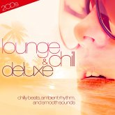 Lounge & Chill Deluxe