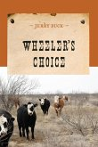 Wheeler's Choice (eBook, ePUB)