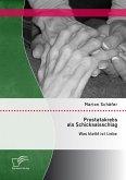 Prostatakrebs als Schicksalsschlag: Was bleibt ist Liebe (eBook, PDF)