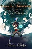 Age of Darkness (The Daring Adventures of Captain Lucy Smokeheart, #12) (eBook, ePUB)