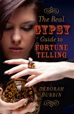The Real Gypsy Guide to Fortune Telling (eBook, ePUB)