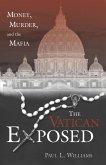 The Vatican Exposed (eBook, ePUB)