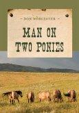 Man on Two Ponies (eBook, ePUB)