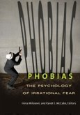 Phobias: The Psychology of Irrational Fear (eBook, ePUB)