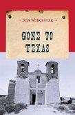 Gone to Texas (eBook, ePUB)