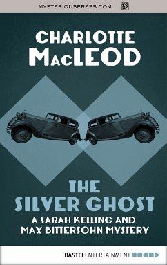 The Silver Ghost (eBook, ePUB)