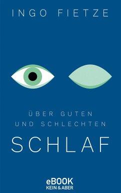 Über guten und schlechten Schlaf (eBook, ePUB) - Fietze, Ingo