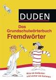 Duden Grundschulwörterbuch - Fremdwörter (eBook, ePUB)
