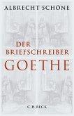 Der Briefschreiber Goethe (eBook, ePUB)