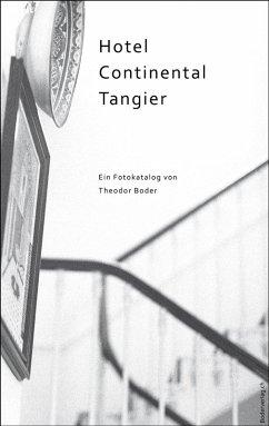 Hotel Continental Tangier (eBook, ePUB) - Boder, Theodor