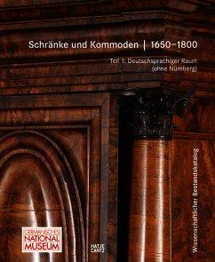 Schränke und Kommoden 1650-1800 im Germanischen...