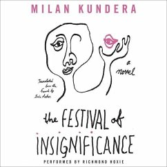 The Festival of Insignificance - Kundera, Milan