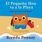 El Pequeño Hoo va a la Playa/ Little Hoo goes to the Beach (Bilingual Engish Spanish Edition)