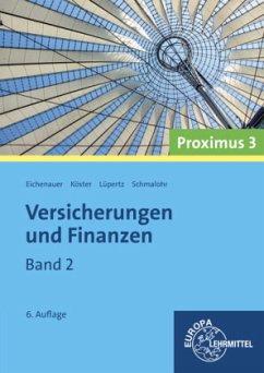 Versicherungen und Finanzen (Proximus 3) Band 2 - Eichenauer, Herbert; Köster, Peter; Lüpertz, Viktor; Schmalohr, Rolf