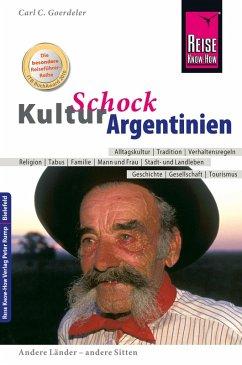 Reise Know-How KulturSchock Argentinien (eBook, PDF) - Goerdeler, Carl D.