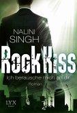 Ich berausche mich an dir / Rock Kiss Bd.2