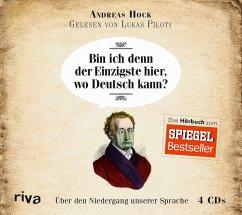 Bin ich denn der Einzigste hier, wo Deutsch kann?, 4 Audio-CDs - Hock, Andreas