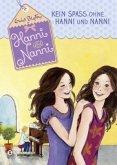 Kein Spaß ohne Hanni und Nanni / Hanni und Nanni Bd.4