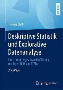 Deskriptive Statistik und Explorative Datenanalyse - Cleff, Thomas