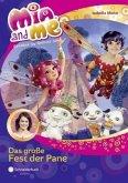 Das große Fest der Pane / Mia and me Bd.20
