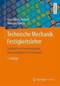 Technische Mechanik. Festigkeitslehre - Richard, Hans A.; Sander, Manuela