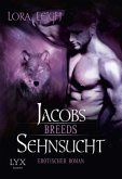 Jacobs Sehnsucht / Breeds Bd.9