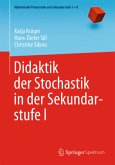 Didaktik der Stochastik in der Sekundarstufe I