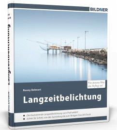 Langzeitbelichtung - Behnert, Ronny