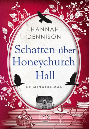 Schatten über Honeychurch Hall / Honeychurch Hall Bd.2 - Dennison, Hannah