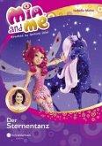 Der Sternentanz / Mia and me Bd.18