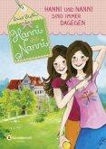 Hanni und Nanni sind immer dagegen / Hanni und Nanni Bd.1