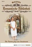 Die Falsche ging zum Standesamt / Romantische Bibliothek Bd.1 (eBook, ePUB)
