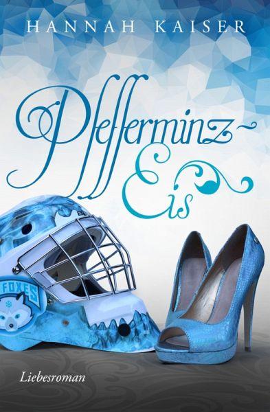 Pfefferminzeis (eBook, ePUB)