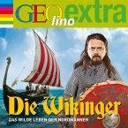 Die Wikinger - Das wilde Leben der Nordmänner (MP3-Download)