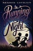 Running Out of Night (eBook, ePUB)