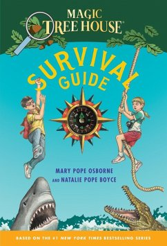 Magic Tree House Survival Guide (eBook, ePUB) - Osborne, Mary Pope; Boyce, Natalie Pope