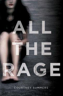 All the Rage (eBook, ePUB) - Summers, Courtney