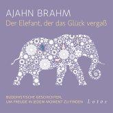 Der Elefant, der das Glück vergaß (MP3-Download)