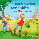 Kindergarten-Geschichten, die Mut machen (MP3-Download)