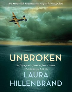 Unbroken (The Young Adult Adaptation) (eBook, ePUB) - Hillenbrand, Laura