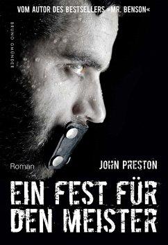 Ein Fest für den Meister (eBook, ePUB) - Preston, John