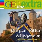 Burgen, Ritter und Legenden - Auf Zeitreise ins Mittelalter (MP3-Download)