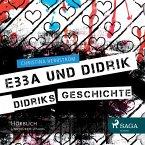 Ebba und Didrik - Didriks Geschichte (Ungekürzt) (MP3-Download)