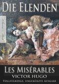 Victor Hugo: Die Elenden / Les Misérables (Ungekürzte deutsche Ausgabe) (eBook, ePUB)