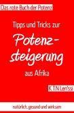 Das rote Buch der Potenz: Tipps und Tricks zur Potenzsteigerung aus Afrika (eBook, ePUB)