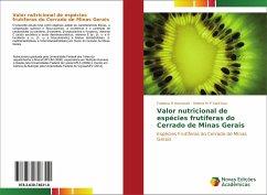 Valor nutricional de espécies frutíferas do Cerrado de Minas Gerais